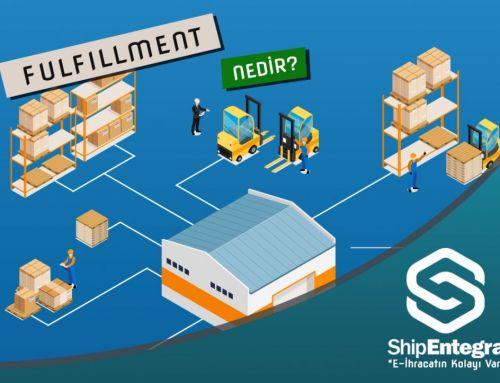 Fulfillment Nedir? Fulfillment- ShipEntegra Aktarım Merkezi (SEFF) Avantajları Nelerdir?