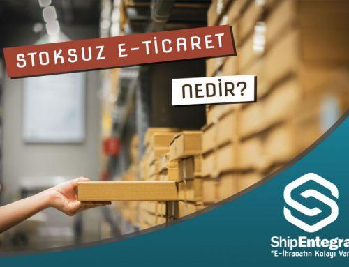 Stoksuz E-Ticaret Nedir?