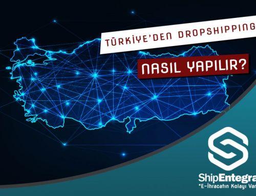 Dropshipping Türkiye – Türkiye'de Dropshipping Nasıl Yapılır?
