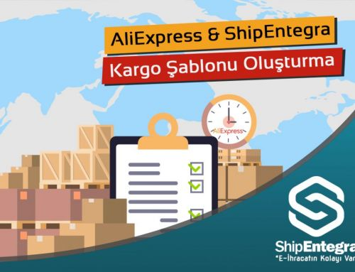 ShipEntegra-AliExpress Kargo Şablonu Oluşturma