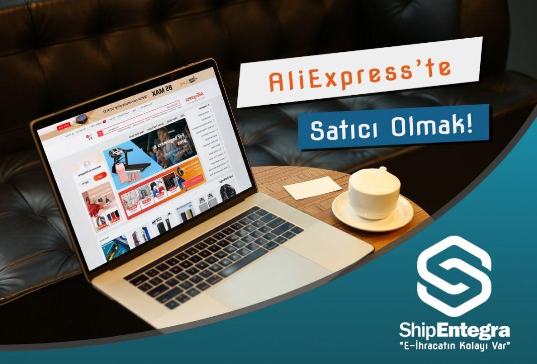 AliExpress'te Satıcı Olmak