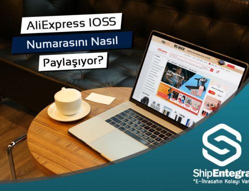 AliExpress IOSS Numarasını Nasıl Paylaşıyor?